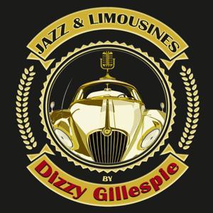 Jazz & Limousines by Dizzy Gillespie