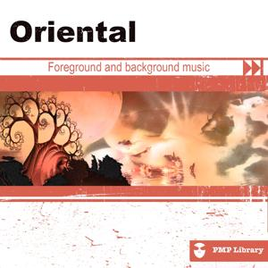PMP Library: Oriental (Foreground and Background Music for Tv, Movie, Advertising and Corporate Video)