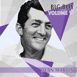 Big Boy Dean Martin, Vol. 14