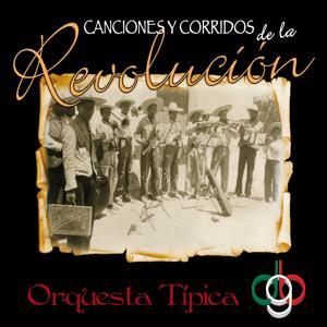Canciones y Corridos de la Revolución