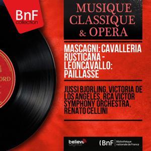 Mascagni: Cavalleria rusticana - Leoncavallo: Paillasse (Mono Version)