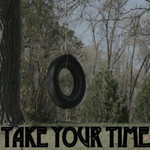 Take Your Time - Tribute to Sam Hunt