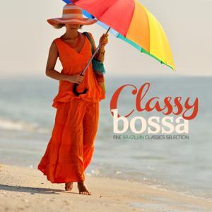 Classy Bossa (Fine Brazilian Classics Selection)