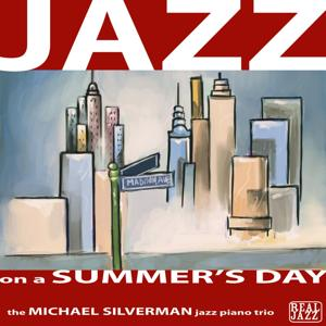 Jazz on a Summer's Day: Relaxing Jazz Piano Music