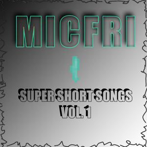 Super Short Songs Vol. 1