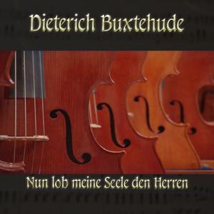 Dieterich Buxtehude: Chorale prelude for organ in G major, BuxWV 213, Nun lob meine Seele den Herren