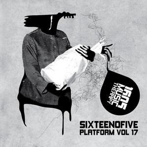 Sixteenofive - Platform, Vol. 17