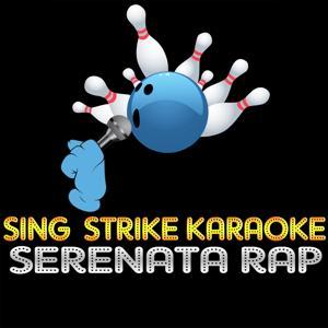 Serenata rap (Karaoke Version) (Originally Performed By Jovanotti)