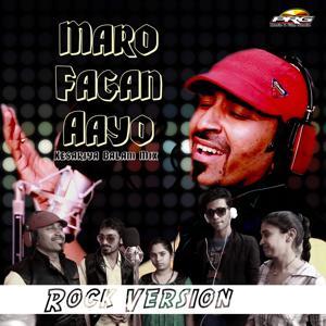 Maro Fagan Aayo (Kesariya Balam Mix) (Rock Version)