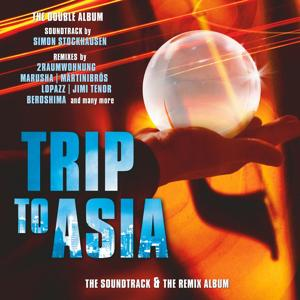 Trip to Asia (The Soundtrack & the Remix Album)
