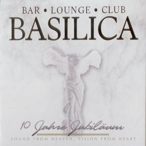 Basilica 10 Jahre Jubiläum