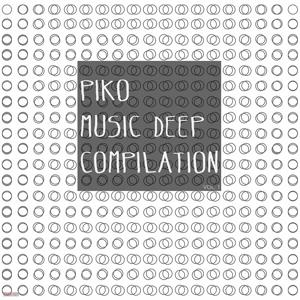 Piko Music Deep Compilation Vol. 1