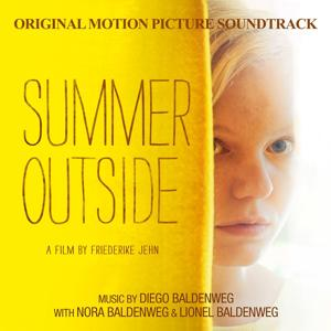 Summer Outside (Draussen ist Sommer) [Original Motion Picture Soundtrack]