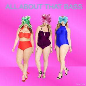 All About That Bass (Tribute to Meghan Trainor)