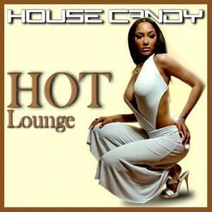 House Candy (Hot Lounge)