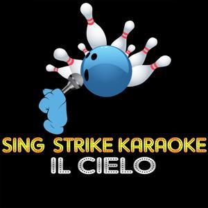 Il cielo (karaoke version) (Originally Performed By Renato Zero)