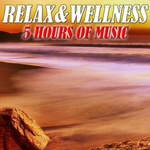 5 Hours of Music: Relax & Wellness