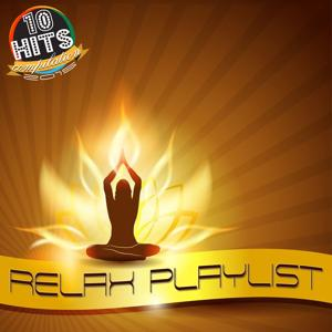 Relax Playlist (10 Hits Compilation 2015)