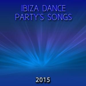 Ibiza Dance Party's Songs 2015 (50 Songs Top Trap, Drum & Bass, Deep House, Garage, Bass Mix Miami Session DJ Party Club House)