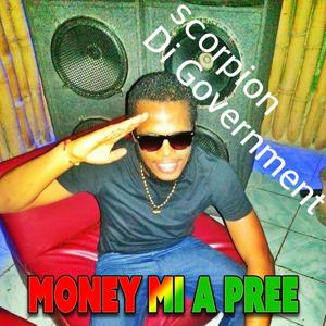 Money Mi a Pree