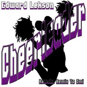 Cheerleader: Remake Remix to Omi