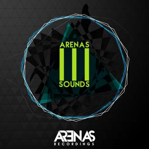 Arenas Sounds (Arenas Celebrates Its 3rd Anniversary)