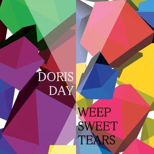 Weep Sweet Tears