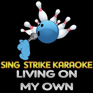 Living on My Own (Karaoke Version) (Originally Performed By Freddy Mercury)