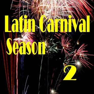 Latin Carnival Season 2