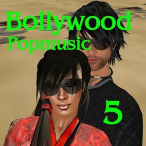 Bollywood Popmusic 5