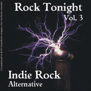 Rock Tonight Indie Rock Alternative Vol. 3