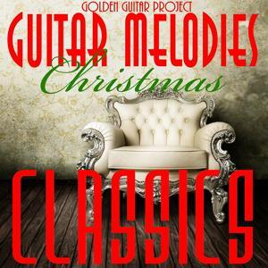 Christmas Classics , Guitar Melodies