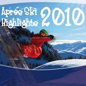 Après Ski Highlights 2010