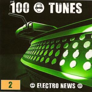 100 Pour 100 Tunes : Electro News