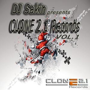 DJ Sakin Presents Clone 2.1 Records, Vol. 1