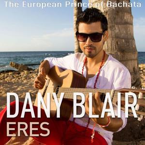 Eres (The European Prince of Bachata)