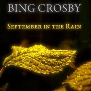 September in the Rain (30 Original Songs)