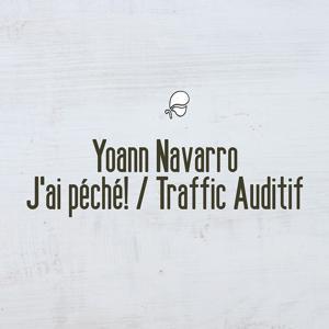 J'ai péché! / Traffic auditif