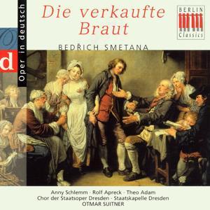 Smetana: Die verkaufte Braut (Highlights - Sung in German)