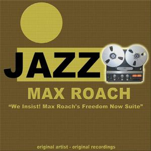 We Insist! Max Roach's Freedom Now Suite