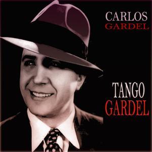 Tango Gardel (75 Original Tracks)