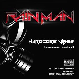 Hardcore Vibes (Surprise Mothafucka!)