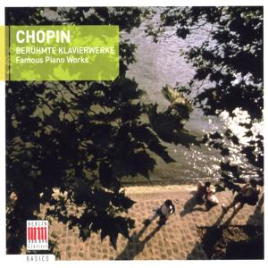 Chopin: Famous Piano Works