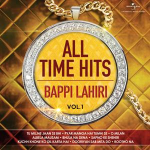 All Time Hits – Bappi Lahiri, Vol. 1