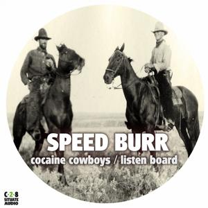 Cocaine Cowboys / Listen Board
