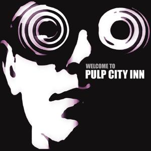 Welcome to Pulp City Inn