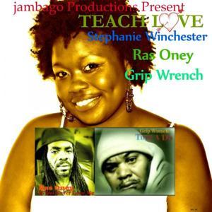 Jambago Productions Presents Teach Love