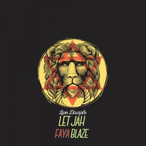 Let Jah Faya Blaze