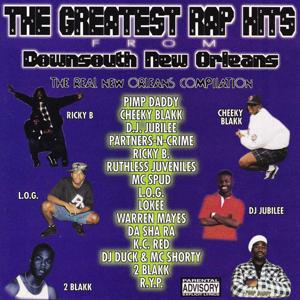 The Greatest Rap Hits from Down South New Orleans Vol. 1