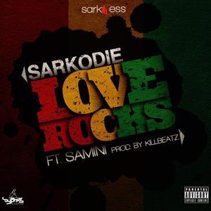 Love Rocks (feat. Samini)